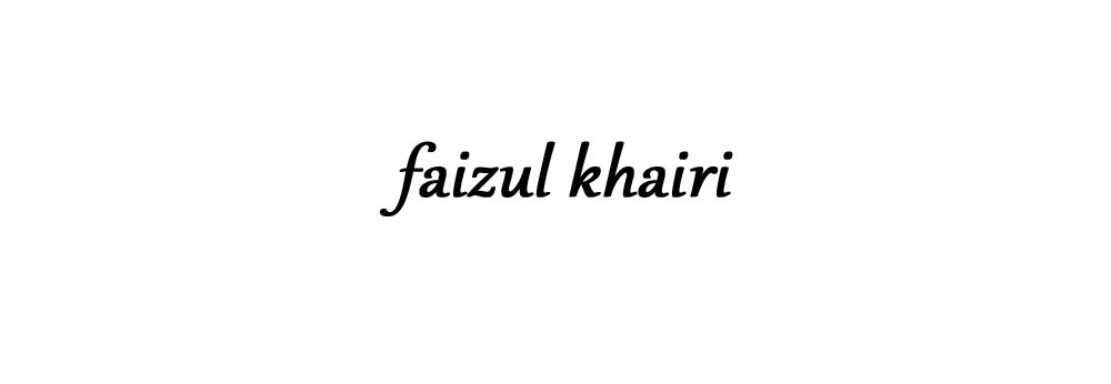 Faizul Khairi : When pictures tell the story