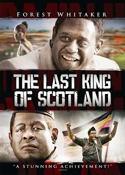 Vị Vua Cuối Cùng Của Scotland - The Last King Of Scotland (2006) Poster