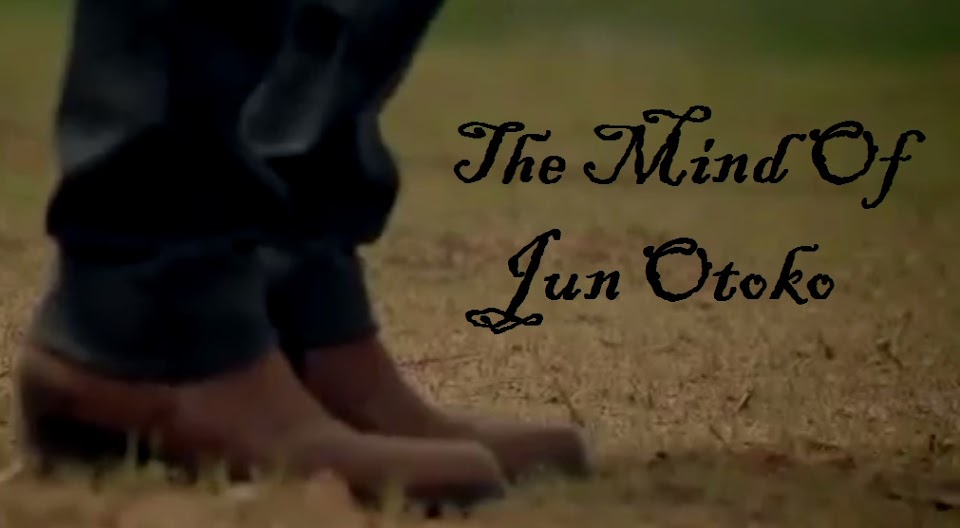 The Mind Of Jun otoko