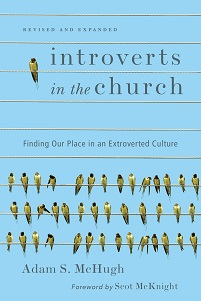 Introverts in the Church - Expanded and Revised Edition