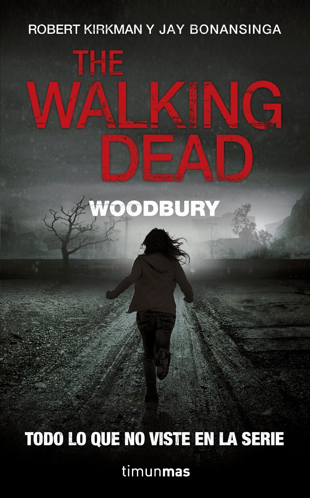 The Walking Dead: Woodbury (La Novela) [Reseña]