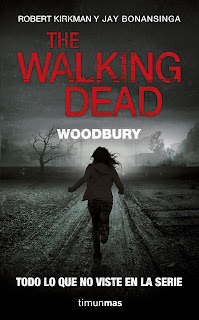 The Walking Dead: Woodbury (La Novela) [Reseña]