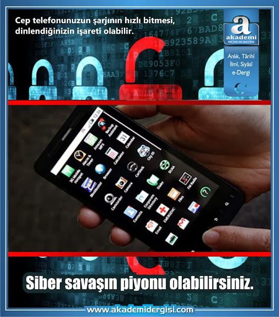 Siber savaşın piyonu olabilirsiniz.