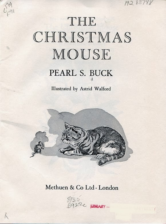 We Too Were Children, Mr. Barrie: PEARL S. BUCK: THE CHRISTMAS MOUSE
