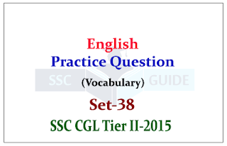 English Daily Quiz - Practice Question (Vocabulary) for SSC Exam