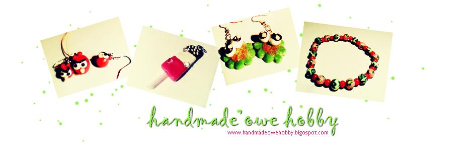 Handmade'owe Hobby :)