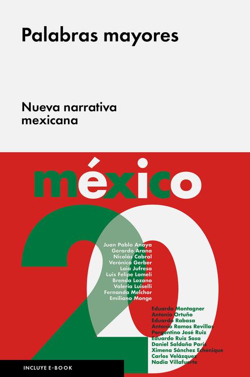 Palabras mayores. Nueva narrativa mexicana