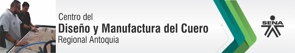 Centro del Diseño y Manufactura del Cuero - SENA Regional Antioquia