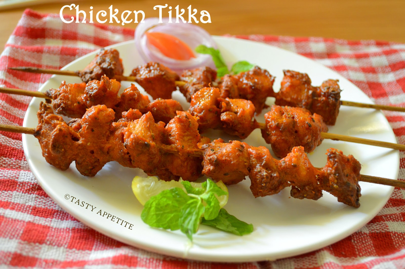 how to make chicken tikka easy step by step recipe