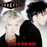 Listen_To_Your_Heart_evergreen_love_Roxette_150px.jpg