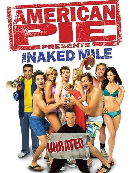 American Pie Presents: The Naked Mile (2006) - Trakt.tv