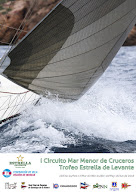 Vela. I Circuito Mar Menor de Cruceros Trofeo Estrella de Levante