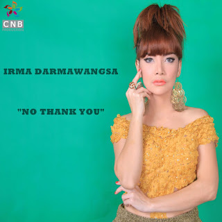 Irma Darmawangsa - No Thank You