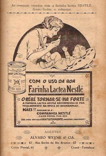 Propaganda da Farinha Láctea Nestlé veiculada em 1930 com conselho de uso do produto após a criança desmamar.