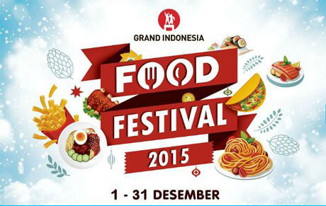 http://www.jadwalresmi.com/2015/12/festival-food-festival-grand-indonesia.html
