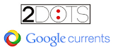 Subscribe to 2dots on Google Currents