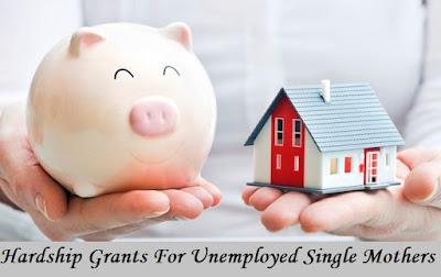 Hardship Grants For Unemployed Single Mothers