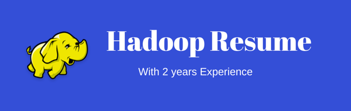 Hadoop Admin Resume With 2 Years Experinece