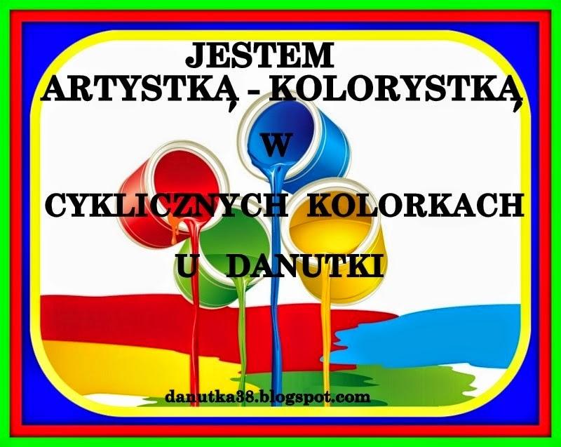Jestem Artystką - Kolorystką w Cyklicznych Kolorkach u Danutki