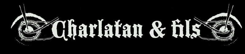 CHARLATAN &amp; FILS