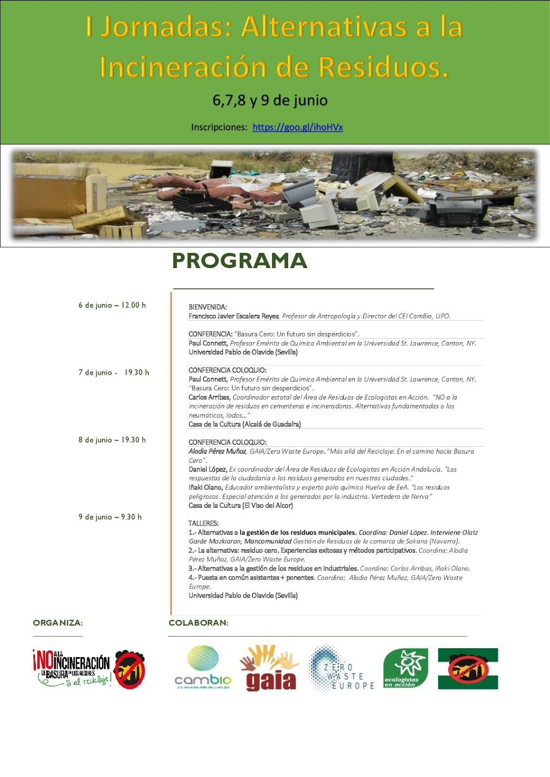 Importante inscribirse JORNADAS ALTERNATIVAS DE INCINERACIÓN DE RESIDUOS, 6,7,8 Y 9 Junio. Programa