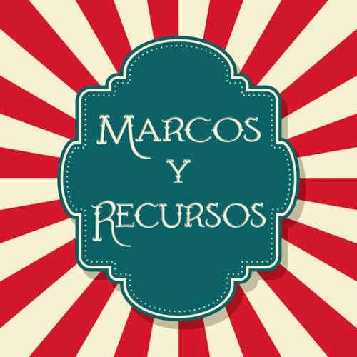 Marcos y Recursos