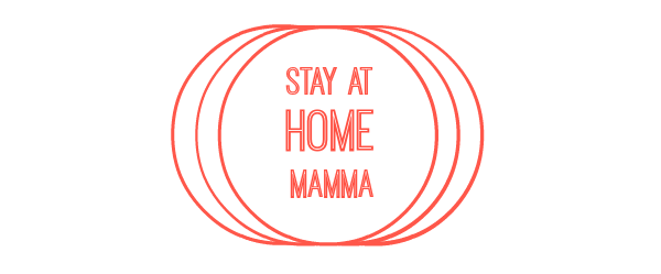 Stay At Home Mamma