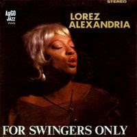 lorez alexandria - for swingers only (1963)