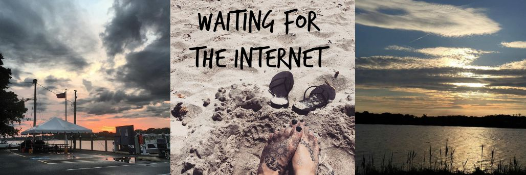 Waiting For The Internet