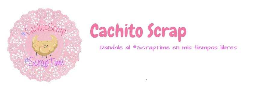 Cachito Scrap