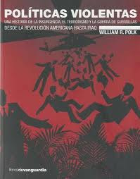 Políticas violentas, William R. Polk