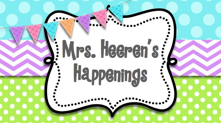Mrs. Heeren's Happenings