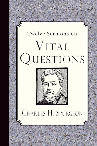 http://www.amazon.com/Twelve-Sermons-Questions-Charles-Spurgeon/dp/194128101X/?tag=curiosmith0cb-20