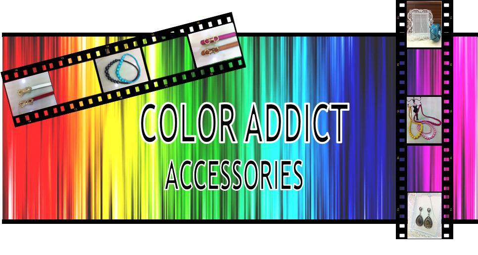 Color Addict Accessories