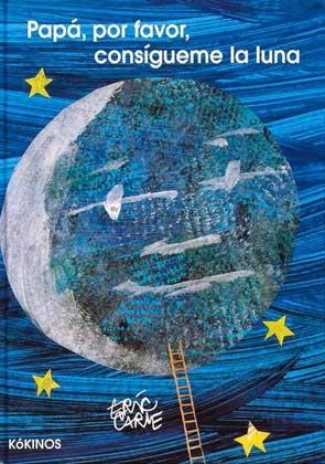 papa, por favor ,consígueme la luna
