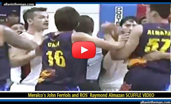 Meralco's John Ferriols and ROS' Raymond Almazan SCUFFLE VIDEO
