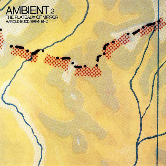Harold Budd Brian Eno The Plateaux Of Mirror