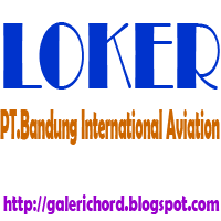 Loker Lowongan Kerja PT.Bandung International Aviation 2015