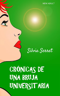 Cronicas de una bruja universitaria, Silvia Serret