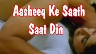 Hot Hindi Movie 'Aasheeq Ke Saath Saat Din' Watch Online