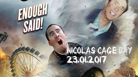 Nicolas Cage Day - 23/01/2017