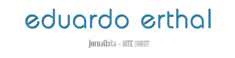 Eduardo Erthal | jornalista