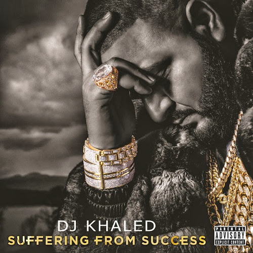 DJ Khaled - Suffering From Success (Mp3)