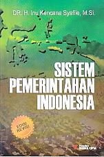 toko buku rahma: buku SISTEM PEMERINTAHAN INDONESIA, pengarang inu kencana syafiie, penerbit rineka cipta