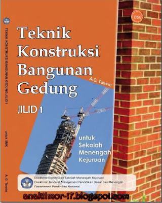 EBOOK SMK TEKNIK KONSTRUKSI BANGUNAN GEDUNG Jilid 1(A.G.Tamrin)