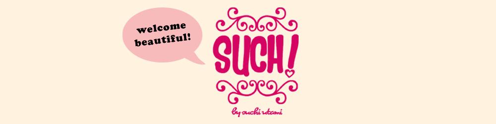 Such! by Suchi Utami