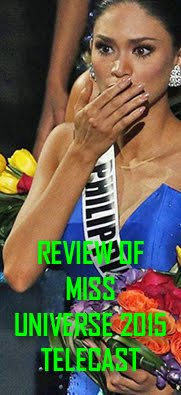 Review Of Miss Universe 2015 Telecast