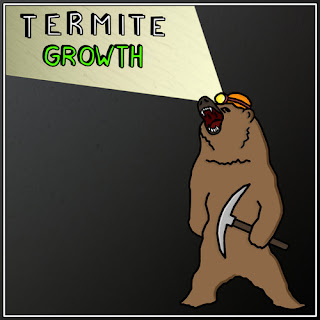 Termite - Growth