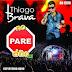 Thiago Brava - CD Ao Vivo em Goiânia 2015