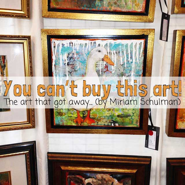 scarsdale art show with art by Miriam Schulman http://schulmanart.blogspot.com/2015/09/why-you-cant-buy-this-art.html
